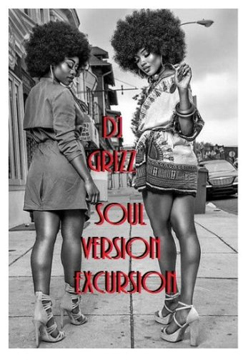 Soul Version Excursions Mixtape